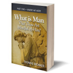 Press Release: Author explores and answers the age-old question, What is Man?