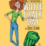 White Chair Day by Joni Jesme