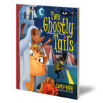 """Two Ghostly Tails"" A Brother and Sister Adventure by Sumi Fyhrie"