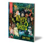 Where is Bear?- Let's Play Hide and Seek by Sumi Fyhrie - Available Where books are sold.