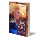 Peaks at the Edge of the World ~ Finding the Light, Book 1 The Peaks Saga