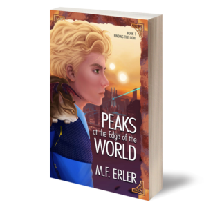 Peaks at the Edge of the World by MF Erler