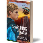 Searching for Maia, Book 2, A Peaks Saga
