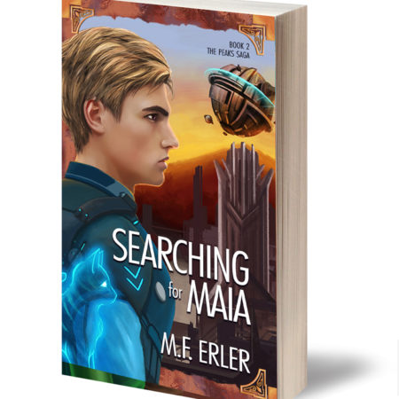Searching for Maia, A Peaks Saga, Book 2 by MF Erler