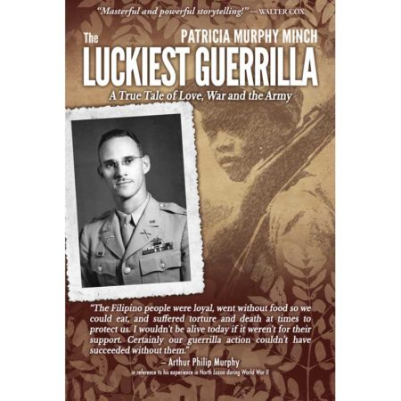 The Luckiest Guerrilla by Patricia Murphy Minch