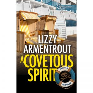 A Covetous Spirit, Shelly Gale Mystery Book 2 by Lizzy Armentrout