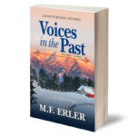 Voices in the Past - The Journeys Saga by M.F. Erler