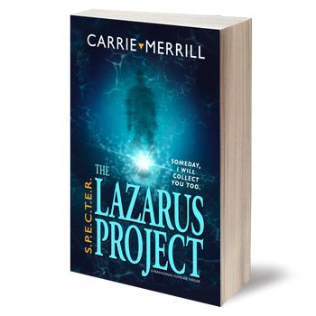 S.P.E.C.T.E.R. - The Lazarus Project, Book 1